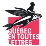 Québec en Toutes Lettres