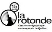 La Rotonde - Centre chorégraphique contemporain de Québec